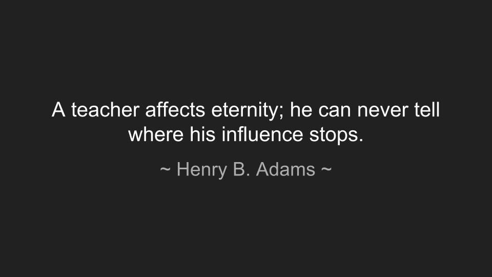 Henry B Adams quote