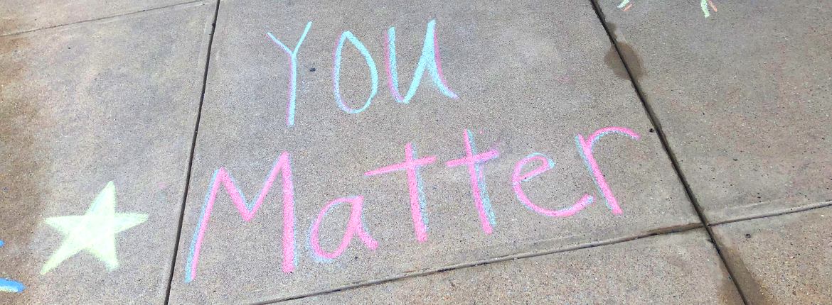 you matter chalk art
