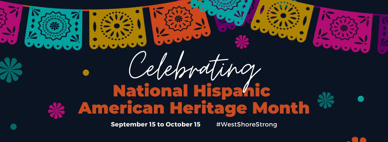 Celebrating National Hispanic American Heritage Month