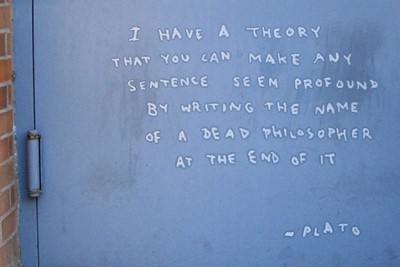 Fake Plato quote written on a door. - by Banksy